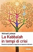 La Kabbalah in Tempi di Crisi - Ching & Coaching
