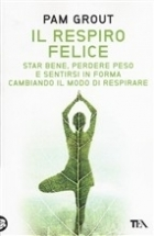 Il Respiro Felice - Ching & Coaching